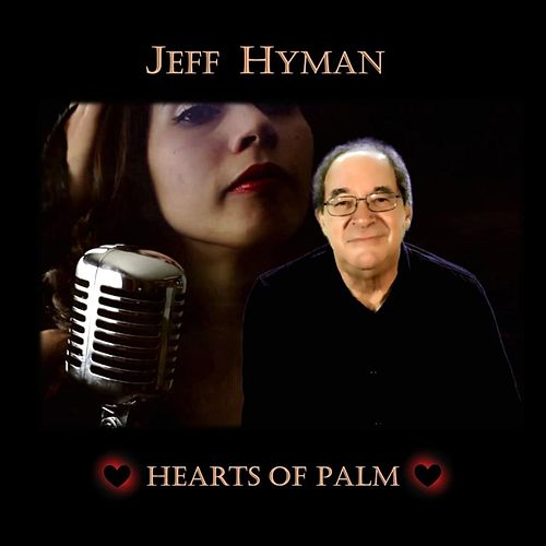 Hearts of Palm de Jeff Hyman