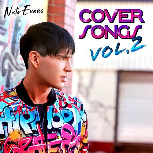 Cover Songs, Vol. 2 di Nate Evans