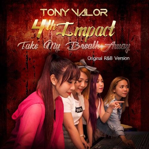 Take My Breath Away (Original R&b Version) von 4Th Impact