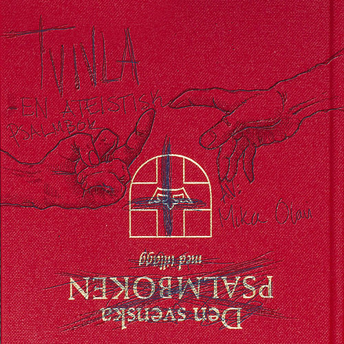 Tvivla -En ateistisk Psalmbok de Mika Olavi