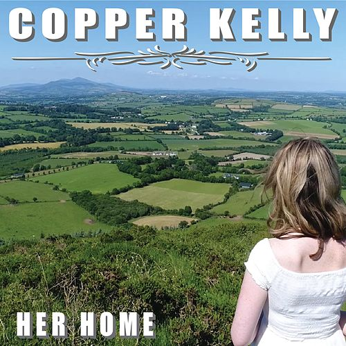 Her Home by Copper Kelly