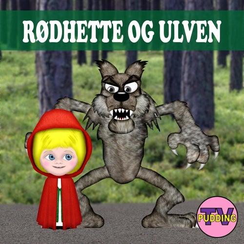 Rødhette Og Ulven de Pudding-TV
