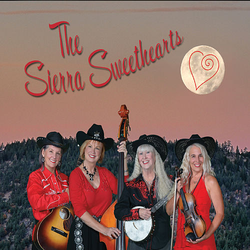 The Sierra Sweethearts by The Sierra Sweethearts