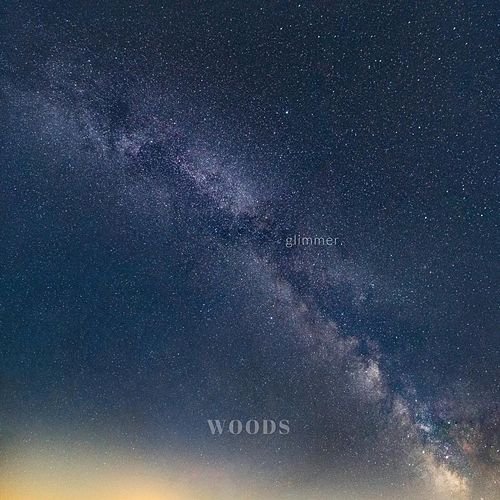Glimmer. by Woods