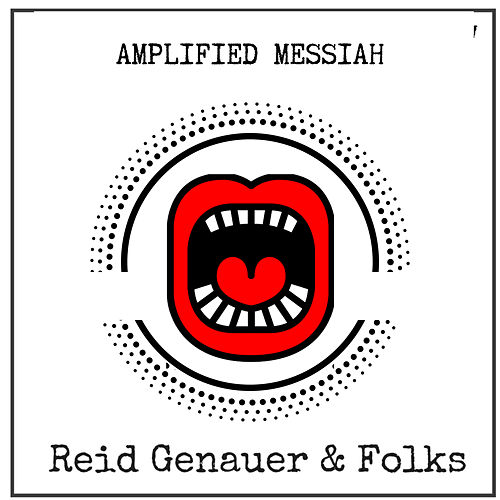 Amplified Messiah von Reid Genauer