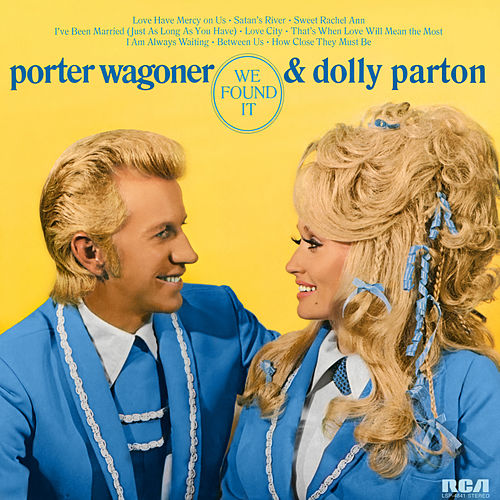 We Found It von Porter Wagoner