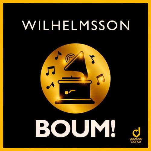Boum! by Wilhelmsson