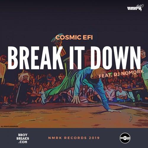 Break It Down de Cosmic EFI