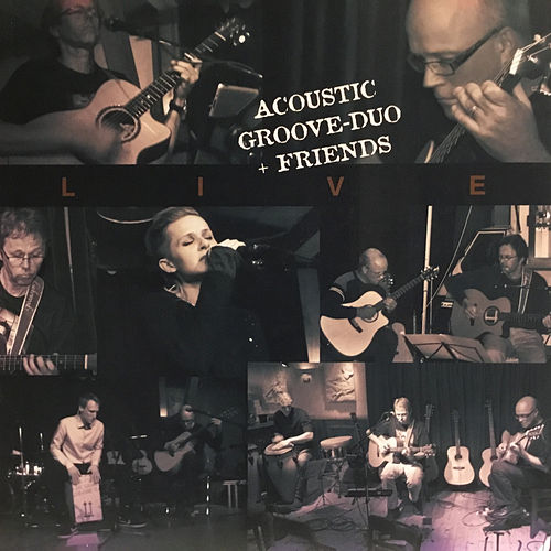 Acoustic Groove Duo + Friends (Live) by Jörn Rönneburg