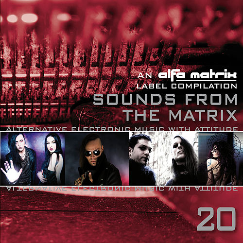 Sounds from the Matrix 020 by Various Artists