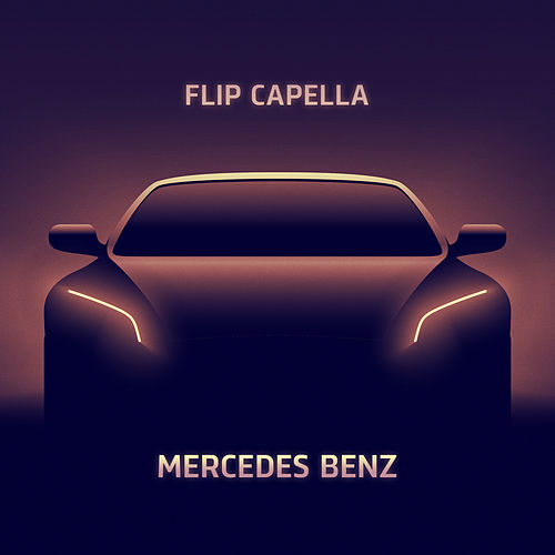 Mercedes Benz (Radio Edit) de Flip Capella
