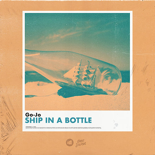 Ship In a Bottle by Go-Jo