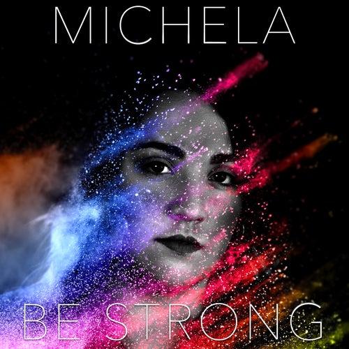 Be Strong de Michela
