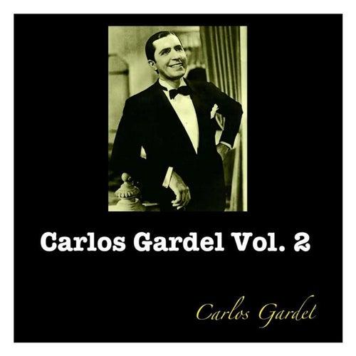 Carlos Gardel Vol. 2 von Carlos Gardel