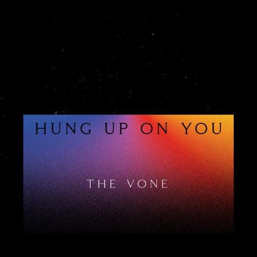 Hung up on You de V-One