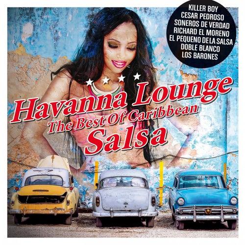 Havanna Lounge - The Best of Caribbean Salsa de Various Artists