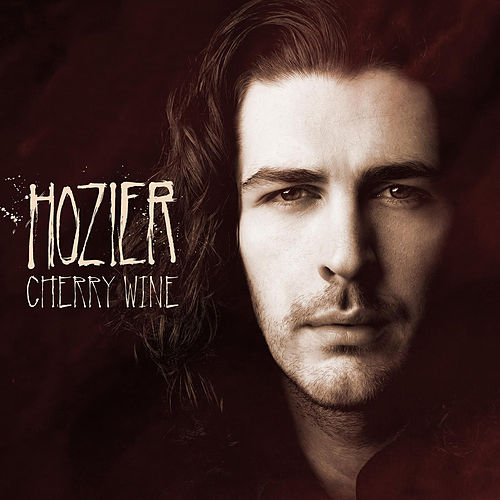 Cherry Wine (Live) by Hozier