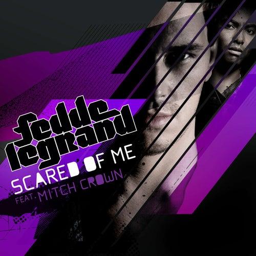 Scared Of Me von Fedde Le Grand
