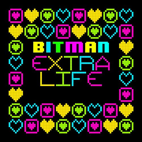 Extra Life by Bitman