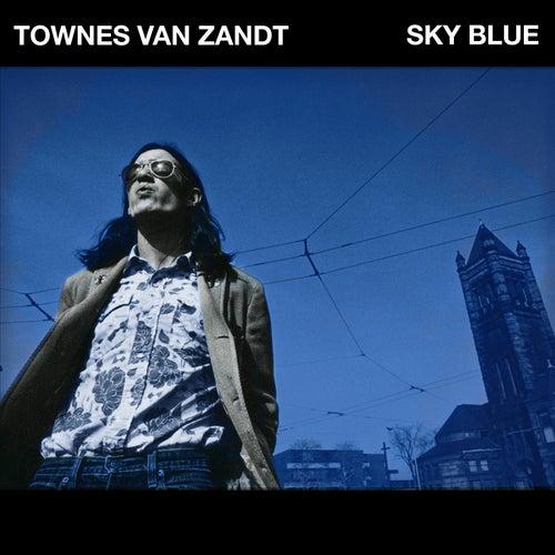 Sky Blue von Townes Van Zandt