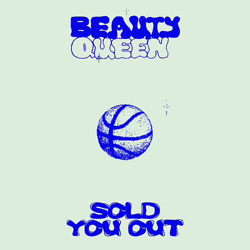 Sold You Out by Beauty Queen