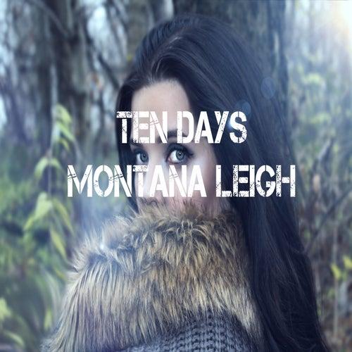 Ten Days von Montana Leigh