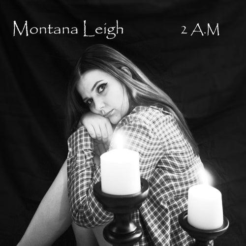 2 A.M de Montana Leigh