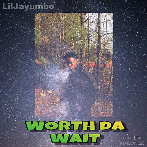 Worth da Wait von LilJayumbo