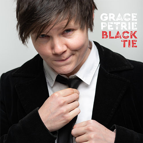 Black Tie by Grace Petrie