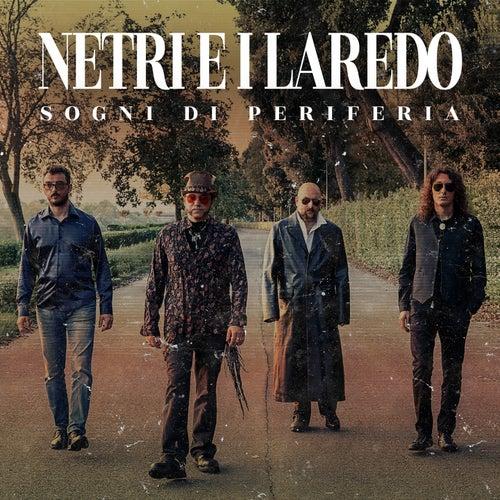 Sogni di periferia by Netri E I Laredo