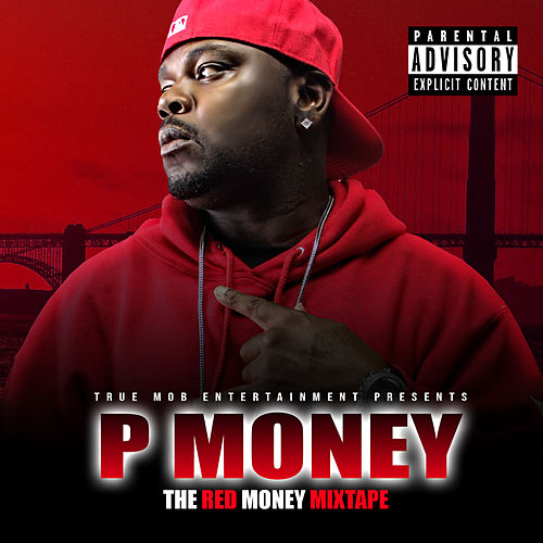 The Red Money Mixtape by P-Money