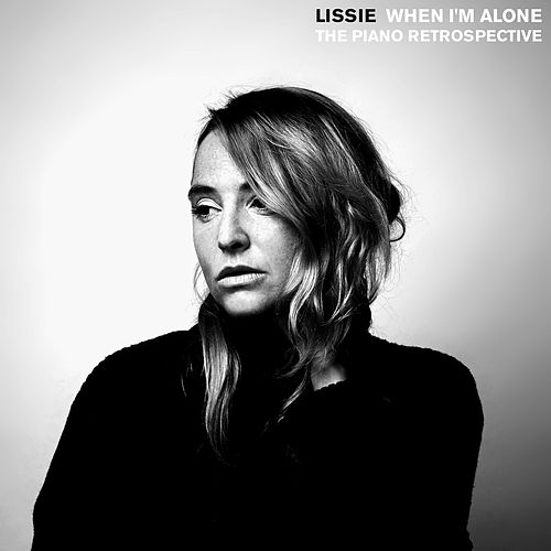 When I'm Alone: The Piano Retrospective de Lissie