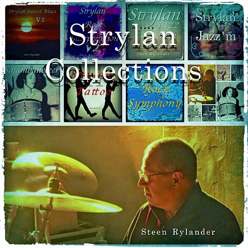 Strylan Collection by Steen Rylander