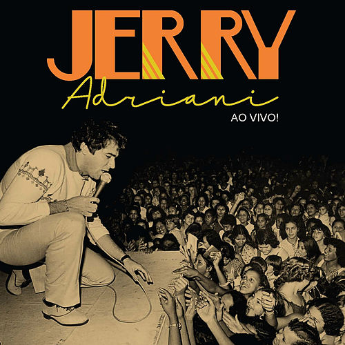Jerry Adriani Ao Vivo! de Jerry Adriani