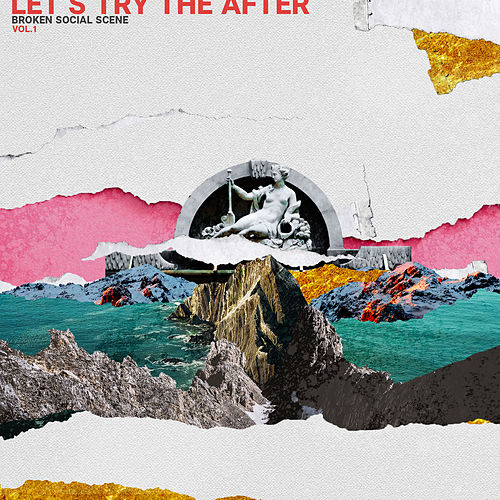 Let's Try The After Vol. 1 by Broken Social Scene