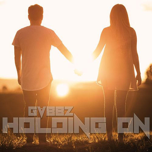 Holding On by Gvbbz