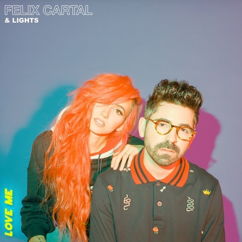 Love Me (with Lights) de Felix Cartal