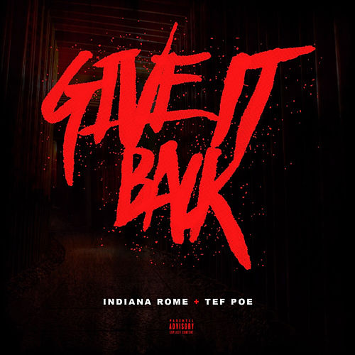 Give It Back by Tef Poe