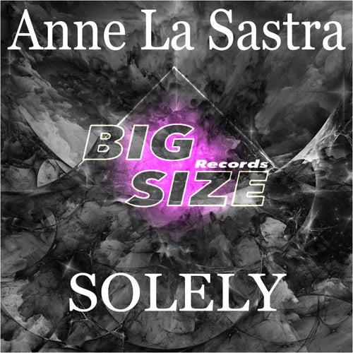 Solely von Anne La Sastra