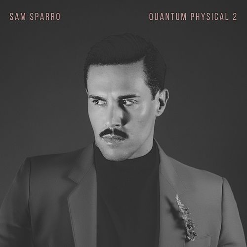 Quantum Physical, Vol. 2 von Sam Sparro