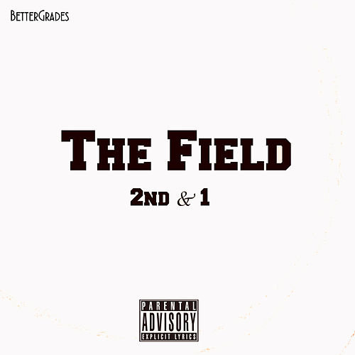 The Field 2nd&1 by BetterGrades