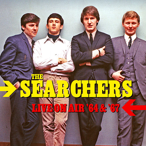 Live On AIr '64 & '67 von The Searchers