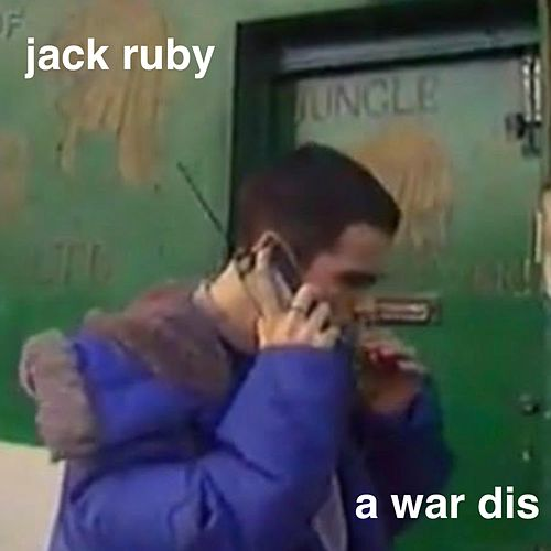 A War Dis by Jack Ruby
