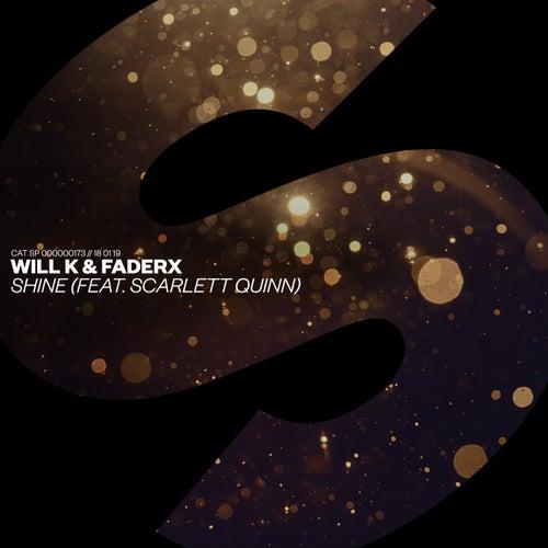 Shine (feat. Scarlett Quinn) by Will K