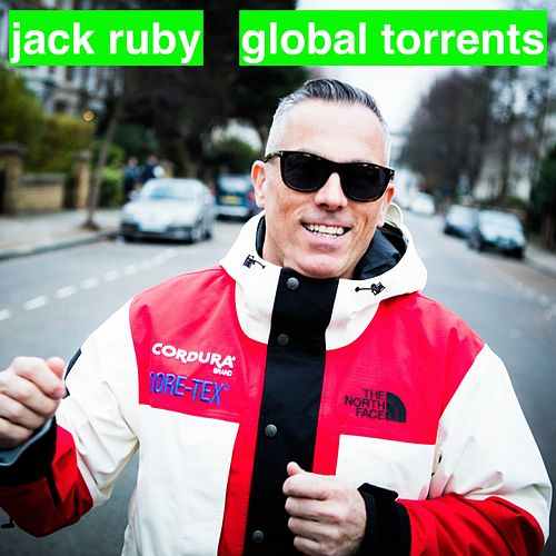 Global Torrents by Jack Ruby