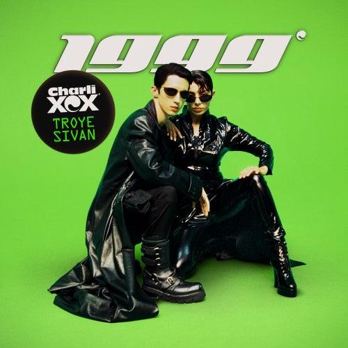 1999 (Remixes) von Charli XCX & Troye Sivan