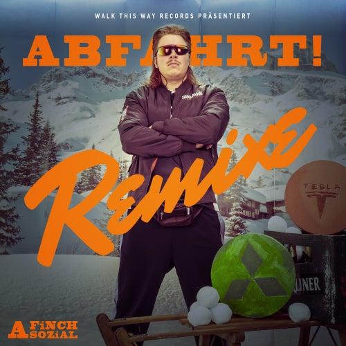 Abfahrt (Remixe) by FiNCH ASOZiAL
