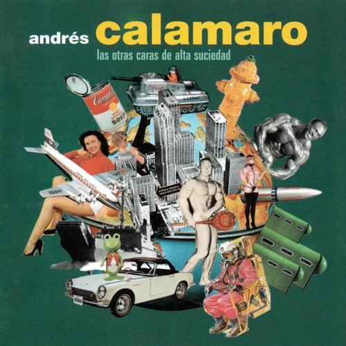 Las otras caras de alta suciedad de Andres Calamaro