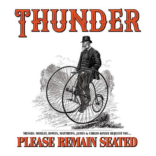 Please Remain Seated de Thunder
