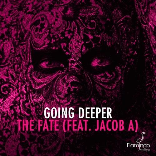 The Fate (Radio Edit) de Going Deeper